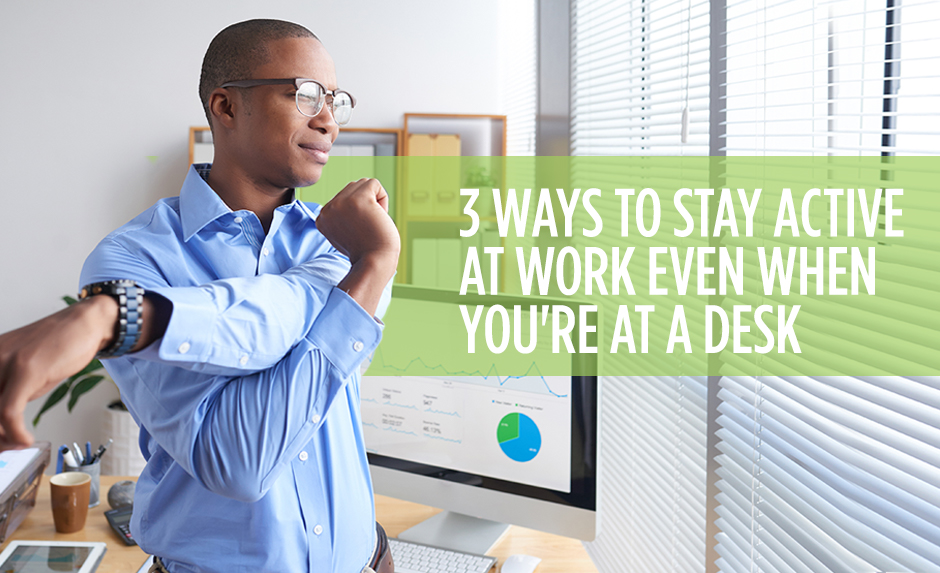 Learn how you can help your health at work.