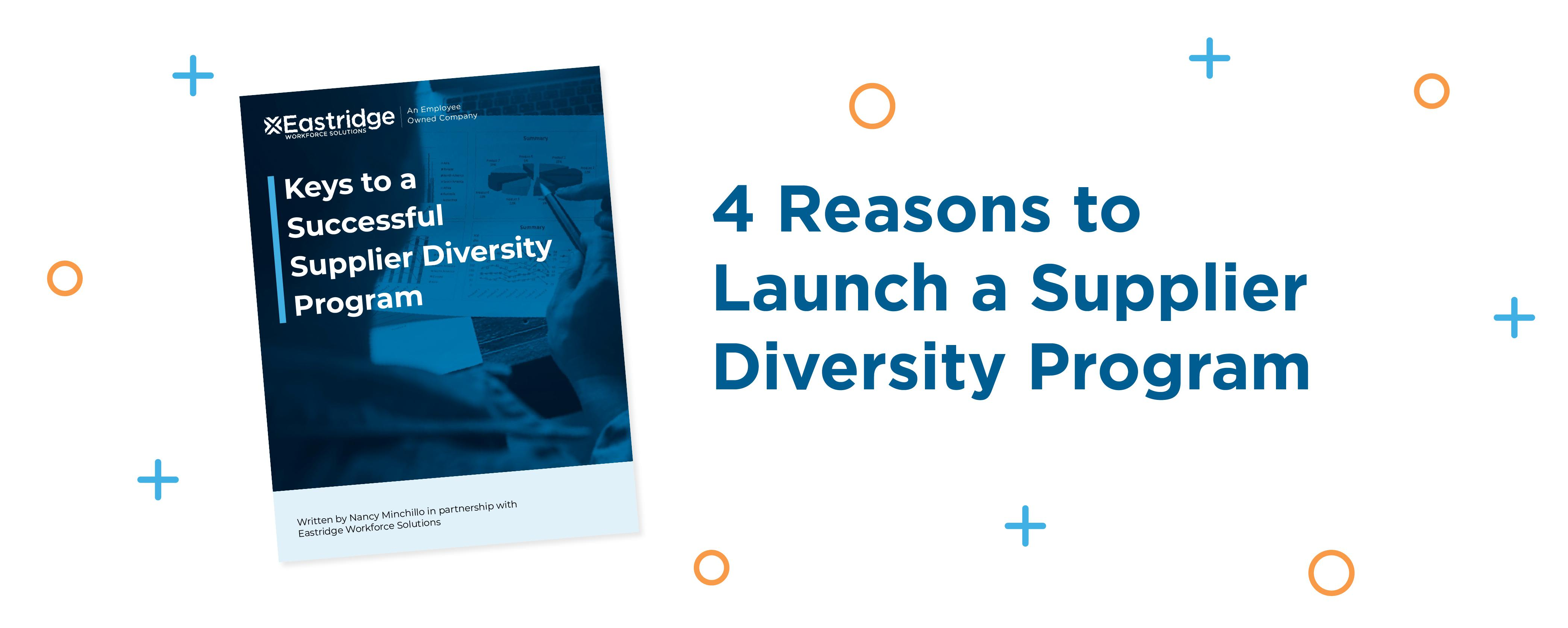 4 Reasons to Launch a Supplier Diversity Program