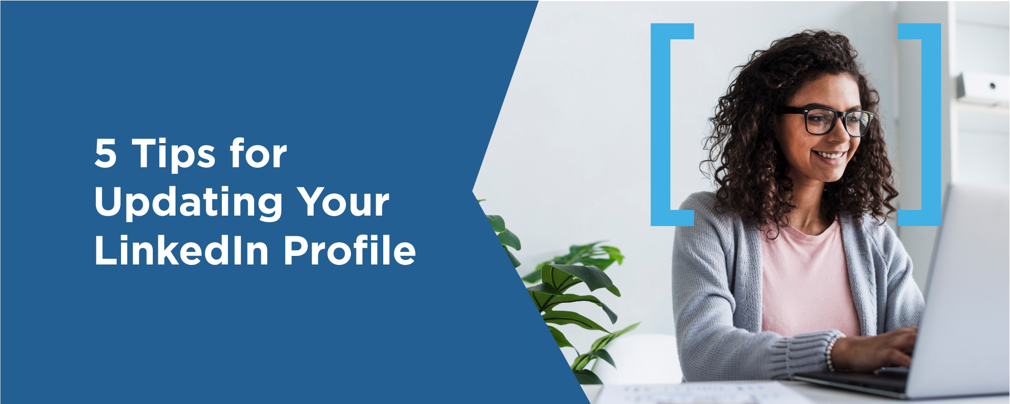 5 tips for updating your linkedin profile.