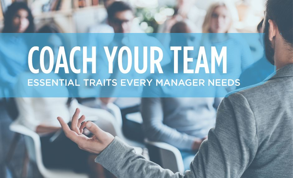 Essential Traits Every Manager Needs