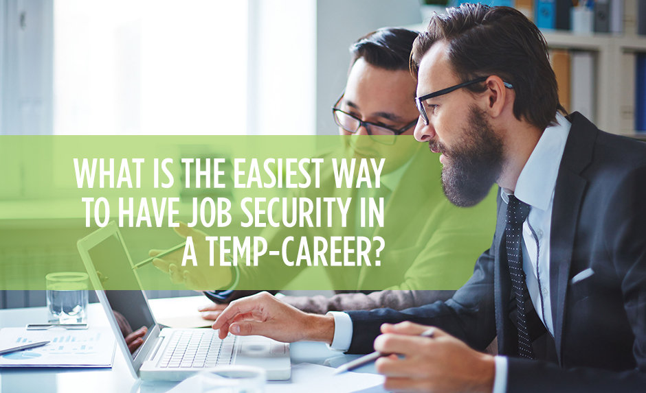 What is the Easiest Way to Have Job Security