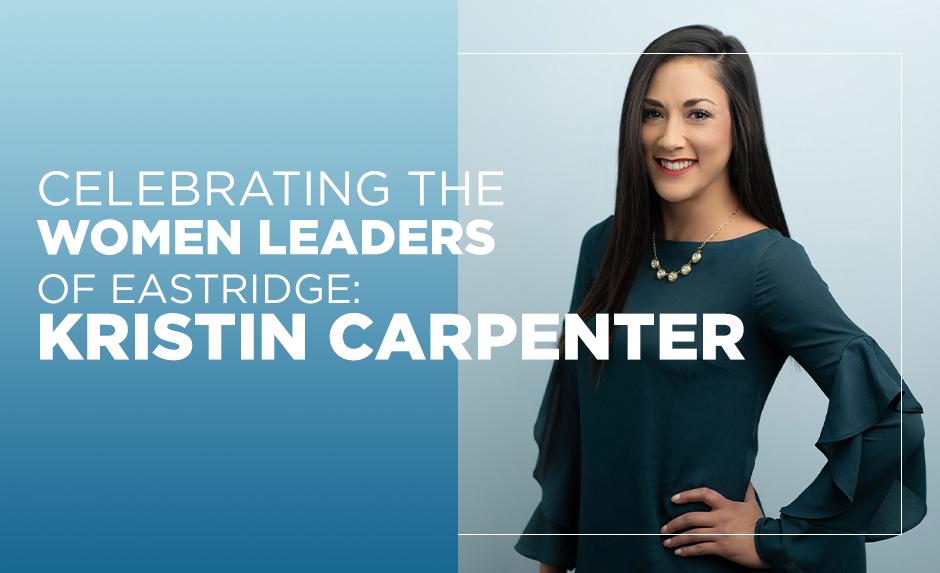 celebrating the women leaders of eastridge kristin carpenter