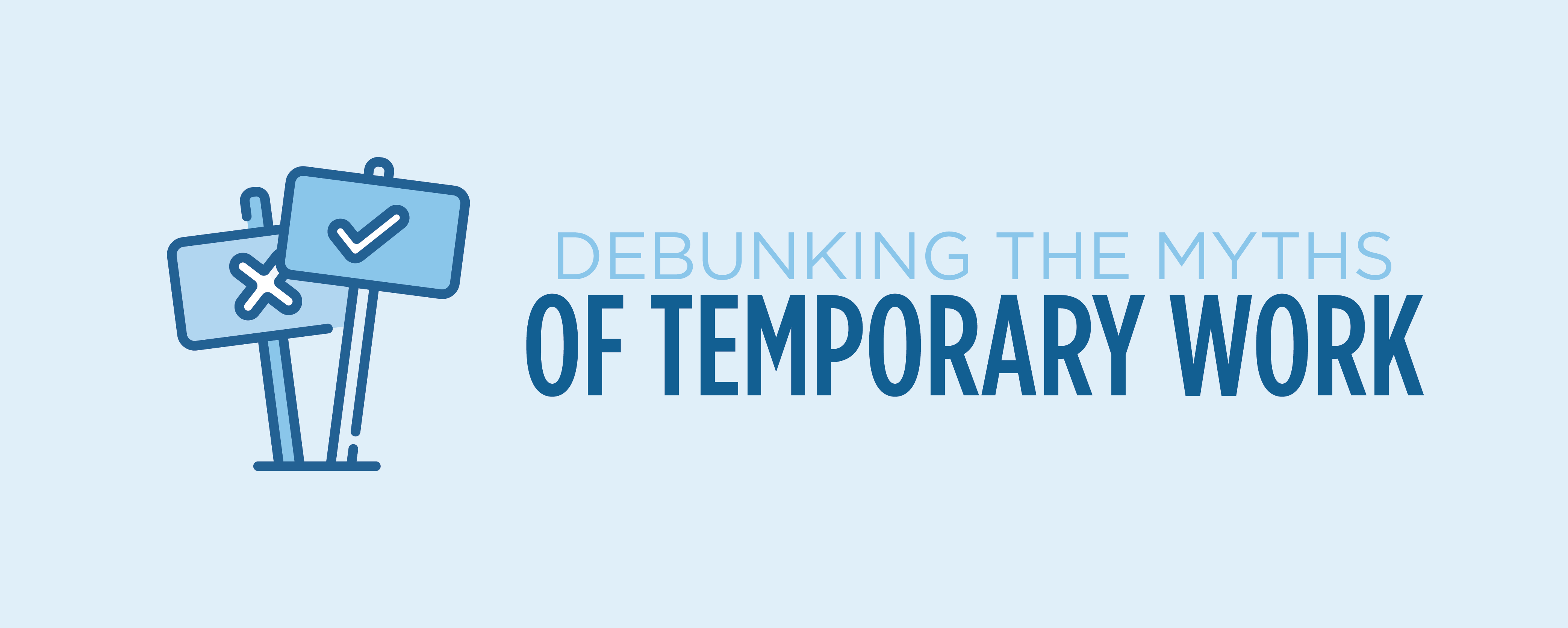 debunking the myths of temporary work