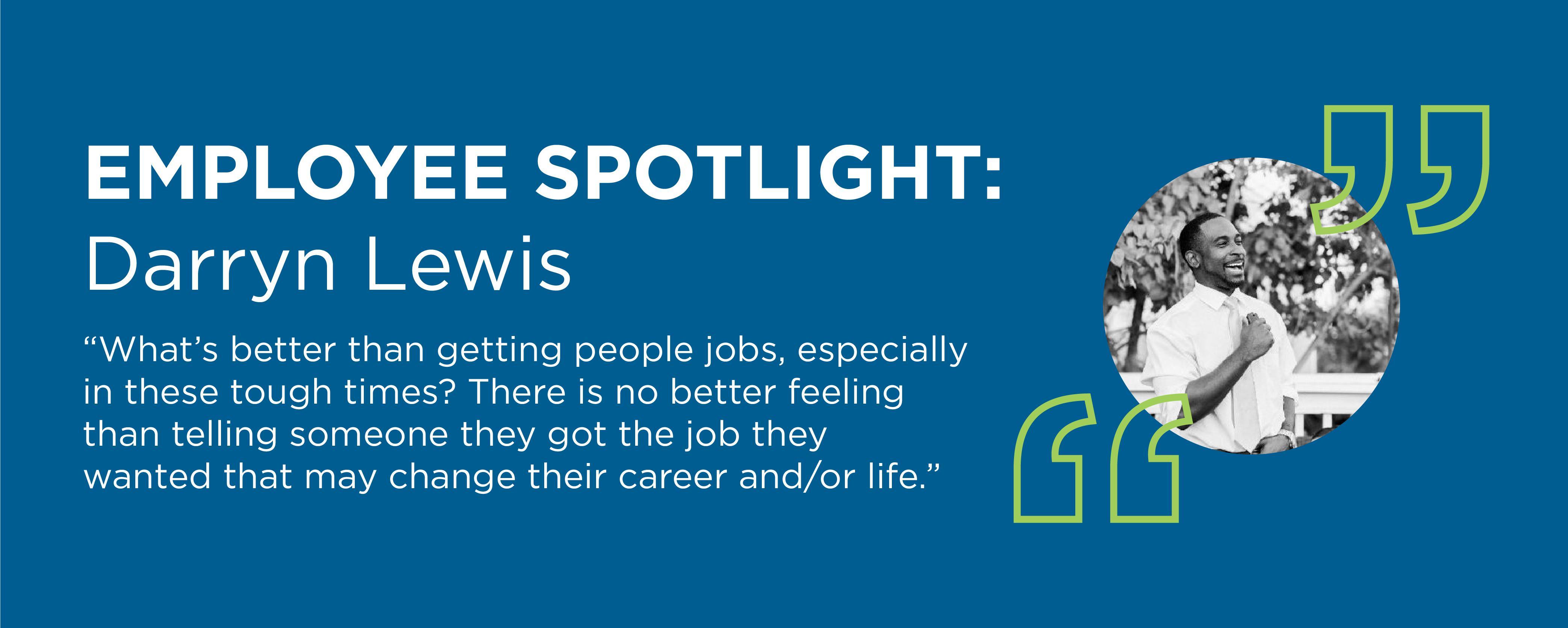 Employee Spotlight: Darryn Lewis