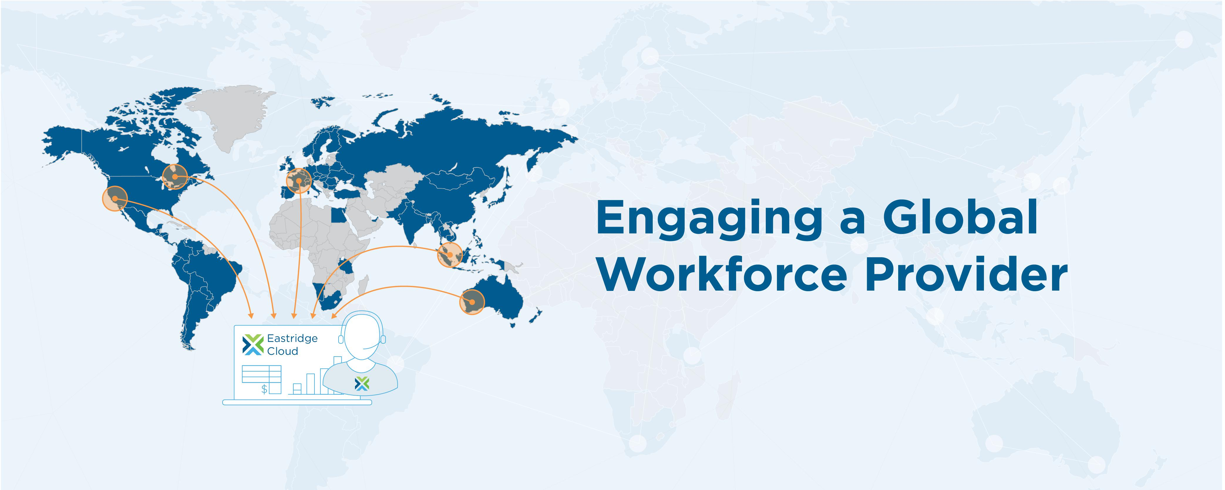 Engaging a Global Workforce Provider