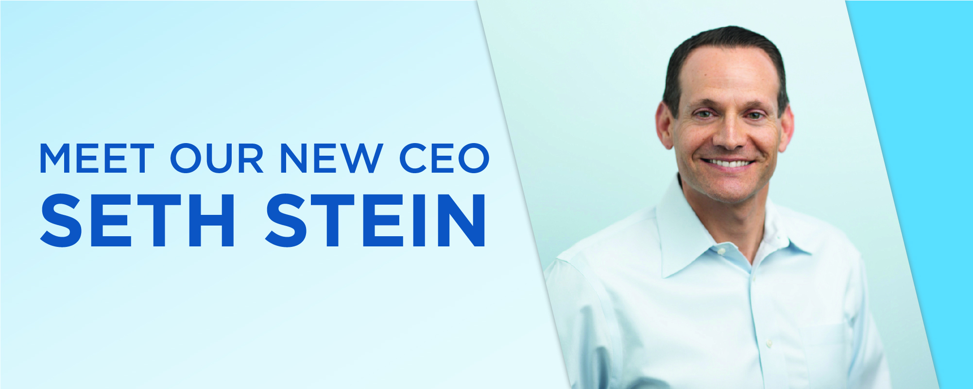 get to know our new ceo seth stein