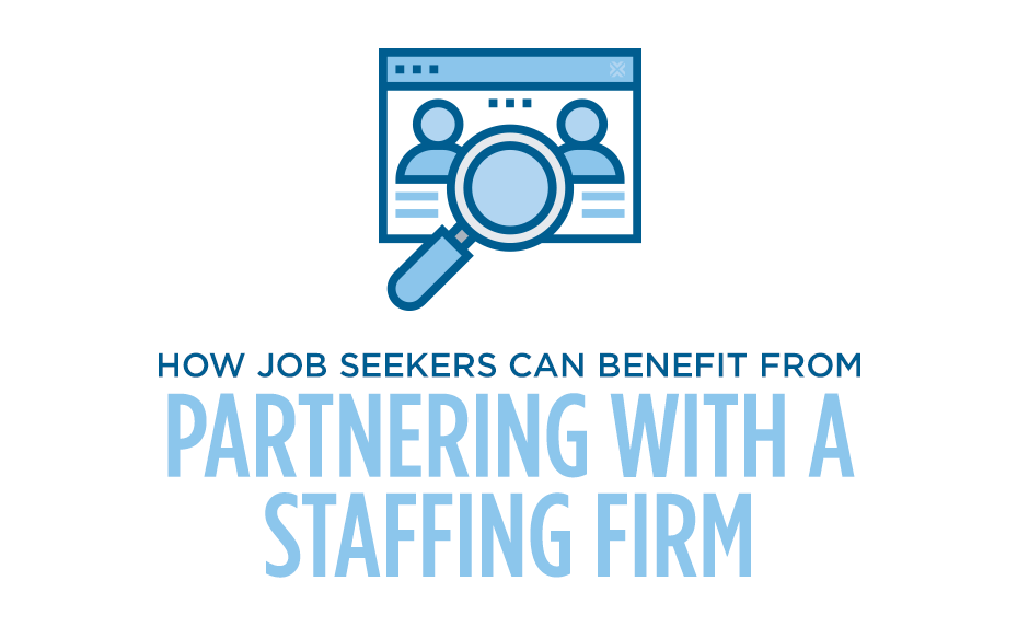 how job seekers can benefit from partnering with a staffing firm