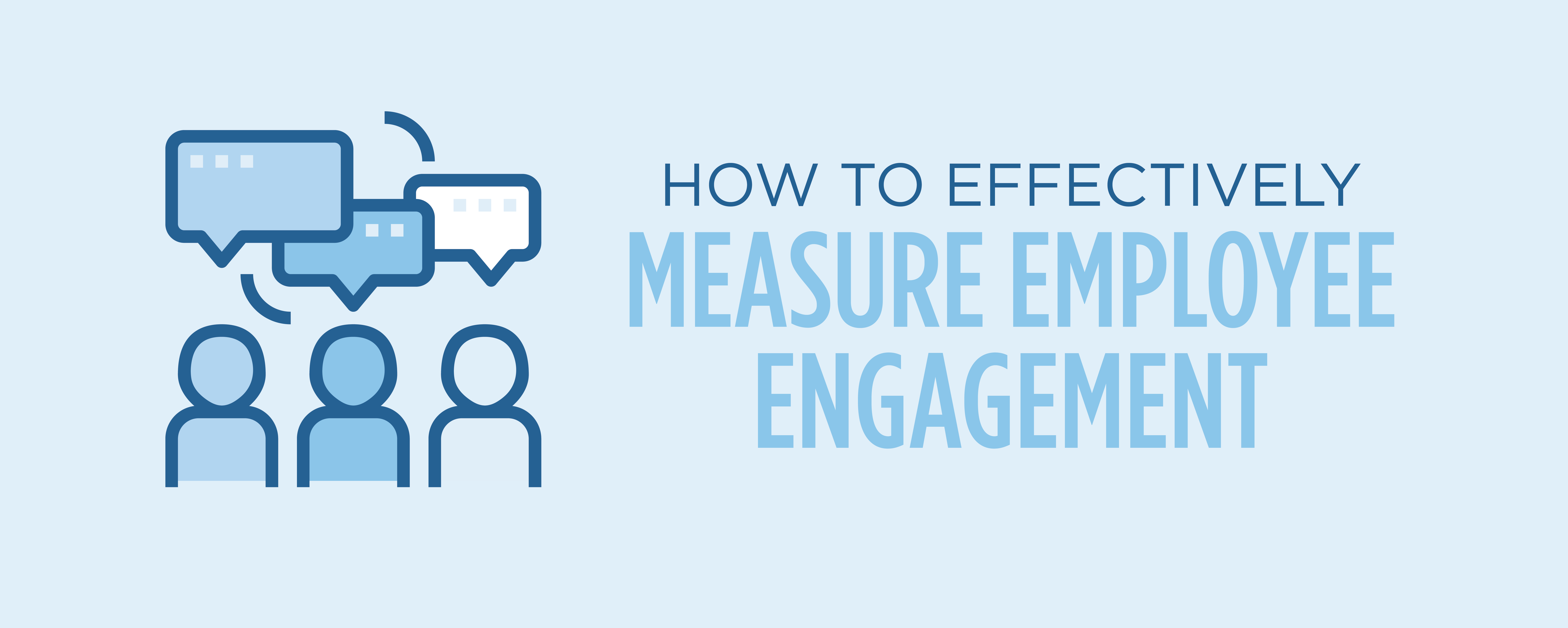 how to effectively measure employee engagement
