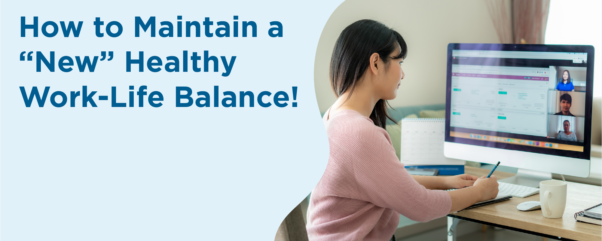 """How to maintain a """"new"""" healthy work-life balance"""