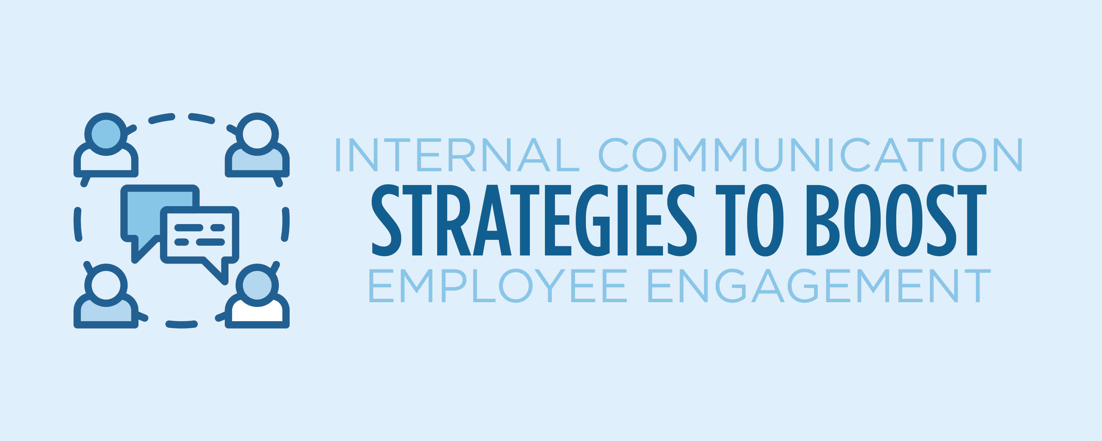internal communication strategies to boost employee engagement