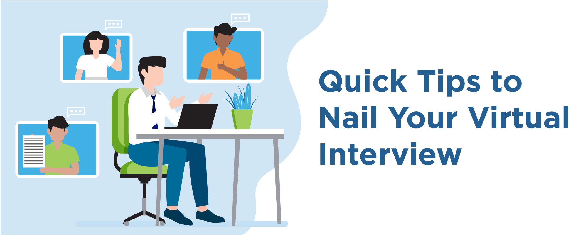 quick tips to nail your virtual interview