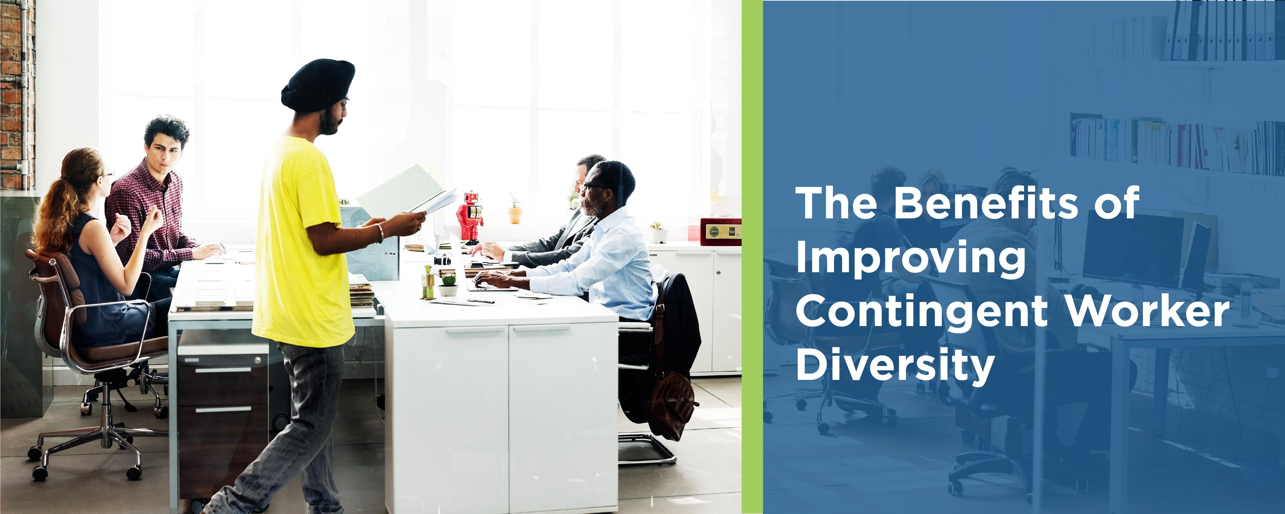 The Benefits of Improving Contingent Worker Diversity