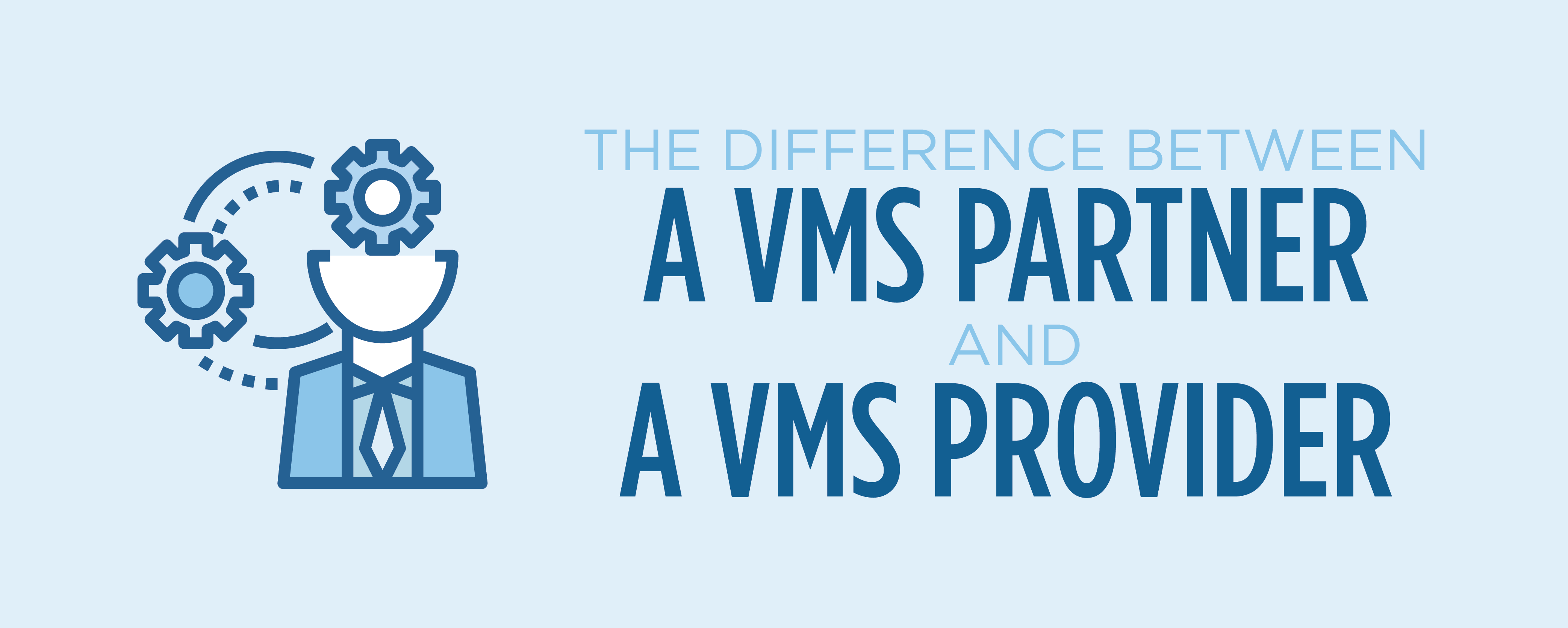 the difference between a vms partner and vms provider