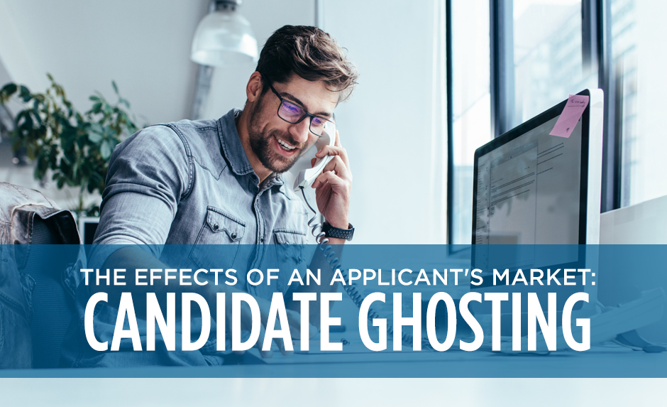 the effects of applicant market candidate ghosting