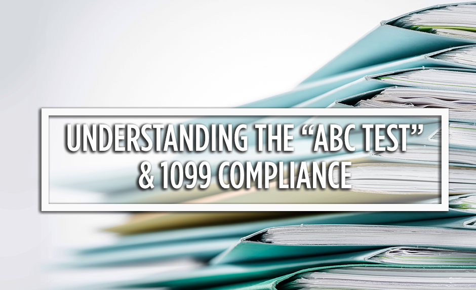 understanding the abc test and 1099 compliance