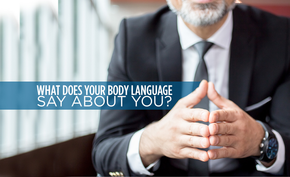 what does your body language say about you?