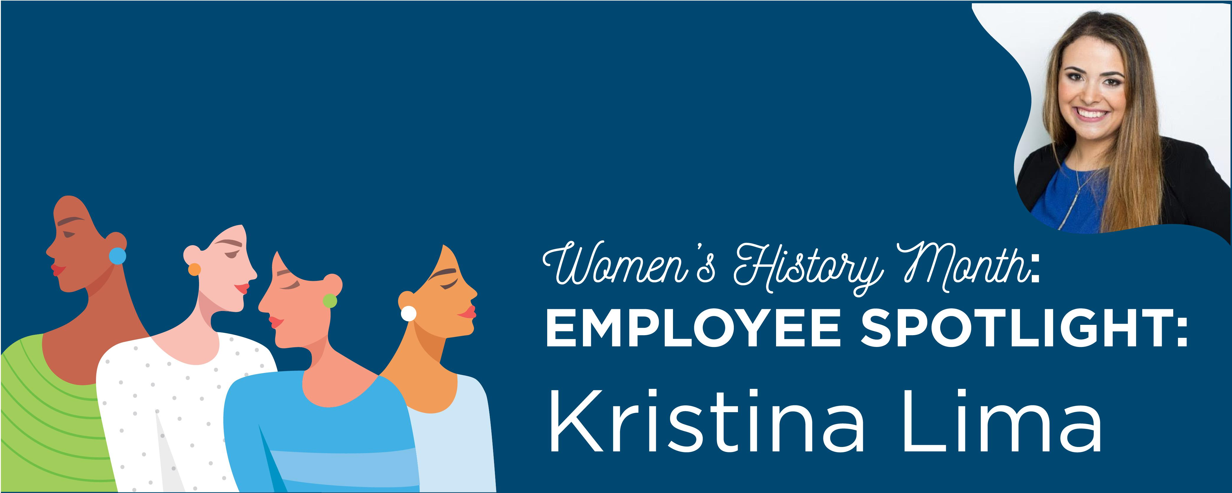 Women's History Month: Q&A With Kristina Lima