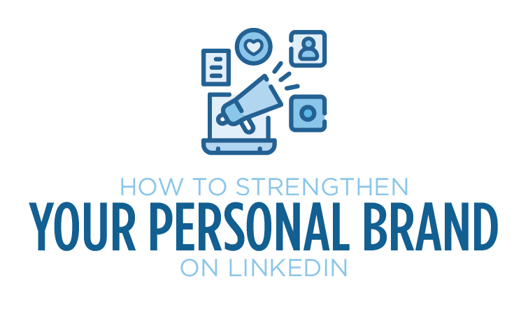 how to strengthen your personal brand on linkedin