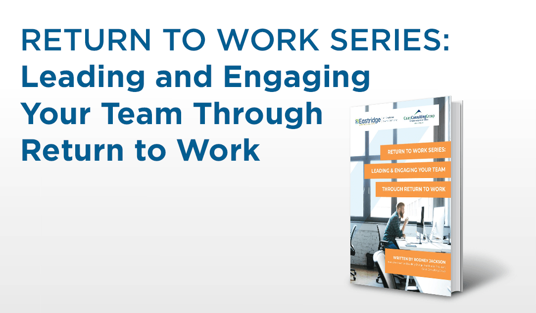 return to work series leading and engaging your team through return to work