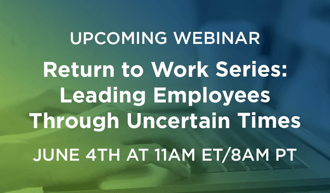 return to work series leading employees through uncertain times